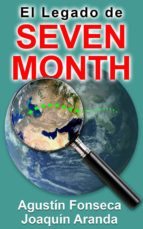 EL LEGADO DE SEVEN MONTH (EBOOK)