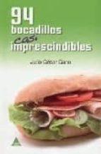 94 BOCADILLOS CASI IMPRESCINDIBLES