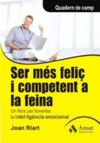 SER MÉS FELIÇ I COMPETENT A LA FEINA (EBOOK)