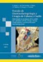 TRATADO DE OTORRINOLARINGOLOGIA Y CIRUGIA DE CABEZA Y CUELLO (T. 3: ENFERMEDADES NO ONCOLOGICAS DE LA CAVIDAD ORAL, GLANDULAS SALIVARES, FARINGE Y LARINGE. CIRUGIA PLASTICA Y RECONSTRUCCION FACIAL. TR