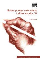 SOBRE POETES VALENCIANS I ALTRES ESCRITS 6