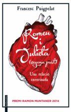 Romeu i Julieta. 2a part: Una relació enverinada. Premi Ramon Muntaner 2014 (FICCIÓ)