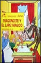 TRAGONCETE Y EL LAPIZ MAGICO