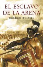 El esclavo de la arena (NOVELA HISTORICA)