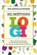 El método LOGI: Gane salud y pierda peso. Una dieta para toda la familia. (MR Prácticos)
