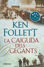 La caiguda dels gegants (The Century 1) (BEST SELLER)