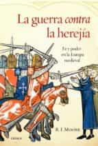 LA GUERRA CONTRA LA HEREJÍA (EBOOK)
