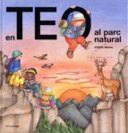 En Teo va al parc natural (EN TEO DESCOBREIX EL MÓN)