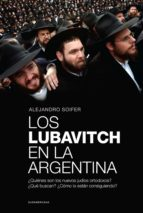 LOS LUBAVITCH EN LA ARGENTINA (EBOOK)
