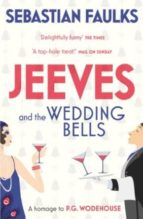 Jeeves and the Wedding Bells (Jeeves & Wooster Series)