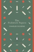 The Pickwick Papers (Penguin English Library)