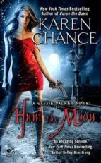 Hunt the Moon: A Cassie Palmer Novel