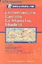 EXTREMADURA-CASTILLA LA MANCHA-MADRID Nº 576 (1:400000) (REGIONAL )