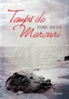 Temps de Mercuri (Catalan Edition)