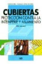 CUBIERTAS: PROTECCION CONTRA LA INTEMPERIE Y AISLAMIENTO