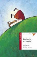 Rodando Rodando... (Ala Delta (Serie Roja))