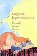 Engracia, la princesa Sosa (Album Ilustrado)