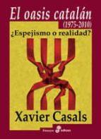 Oasis catalán (Ensayo histórico)