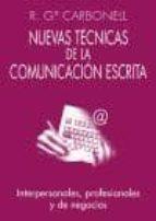 NUEVAS TECNICAS DE LA COMUNICACION ESCRITA