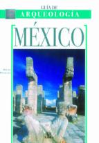 México (Guías Monumentales)