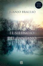 El Silencio Del Pantano (NB LA TRAMA)
