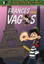 FRANCÉS PARA VAGOS (EBOOK)