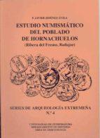 ESTUDIO NUMISMATICO DEL POBLADO DE HORMACHUELOS...