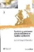 TERRITORIO Y PATRIMONIO MINERO-INDUSTRIAL EN CASTILLA-LA MANCHA