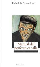 Manual del perfecto canalla (Largo Recorrido)