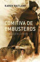Comitiva de embusteros: Una novela sobre la peste (Umbriel histórica)
