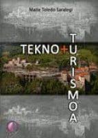 TEKNO + TURISMOA