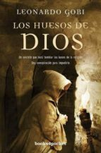 Los huesos de Dios (Books4pocket narrativa)