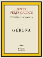 Gerona (episodios Nacionales. Primera serie nº 7)