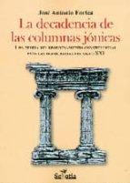 La decadencia de las columnas jónicas (Reflejos De Actualidad)