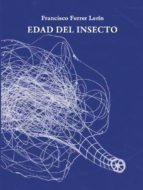 Edad del insecto (El mundo roto)