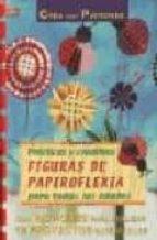 PRACTICAS Y CREATIVAS FIGURAS DE PAPIROFLEXIA PARA TODAS LAS EDAD ES
