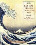 Los Más Bellos Cuentos Zen (LOS PEQUEÑOS LIBROS DE LA SABIDURIA)