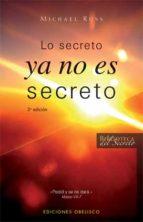 LO SECRETO YA NO ES SECRETO
