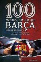 100 Motius Per Ser Del Barça