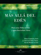 MÁS ALLÁ DEL EDÉN PARA UNA EDUCACIÓN Y UNA SOCIEDAD ATEA (EBOOK)