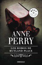 Los robos de Rutland Place (Inspector Thomas Pitt 6)