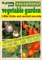 AS GROWING YOUR EXCEPTIONAL VEGETABLE GARDEN (EBOOK)