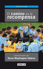 EL CAMINO ES LA RECOMPENSA (EBOOK)