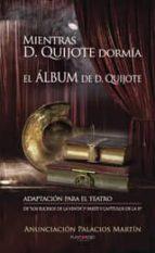 Mientras Don Quijote Dormía
