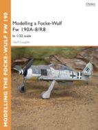 Modelling a Focke-Wulf Fw 190--8/R8: In 1/32 scale (Osprey Modelling Guides)