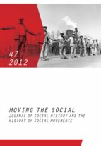 Moving the Social 47/2012: Journal of Social History and the History of Social Movements (dt./engl.) (English Edition)