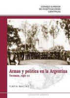 ARMAS Y POLÍTICA EN LA ARGENTINA (EBOOK)