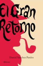 EL GRAN RETORNO