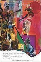 Sonidos de la diáspora.: Blues y Jazz en Toni Morrison, Alice Walker y Gayl Jones (Discursos de la Postmodernidad)
