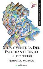VIDA Y VENTURA DEL ESTUDIANTE JUSTO (EBOOK)